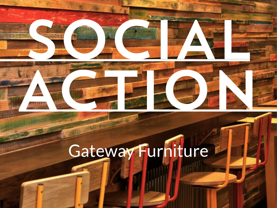 Social Action - Gateway Furniture